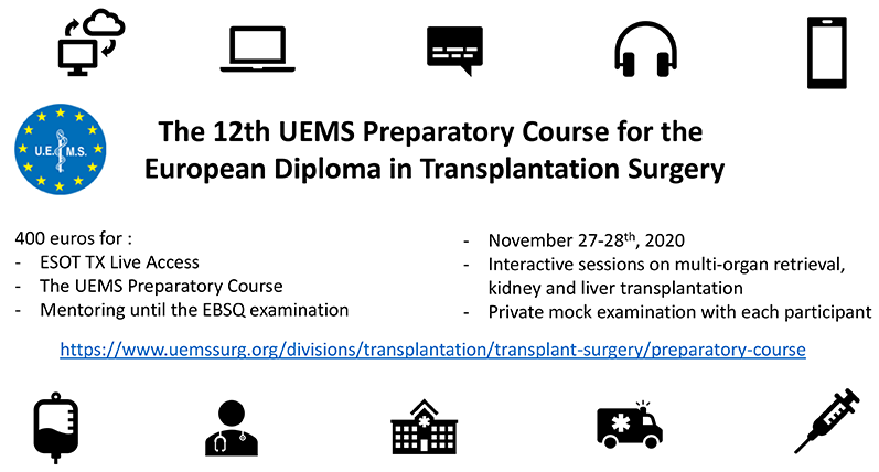 UEMS The 12th Preparatory Course for the European Diploma in Transplantation Surgery